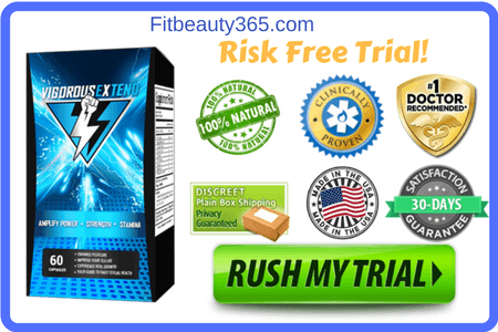 Vigorous Extend Male Enhancement- Reviews Updated 2017 - Risk Free Trial- Fitbeauty365.com