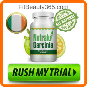 Nutralu Garcinia | Ireland | Reviews Updated February 2018