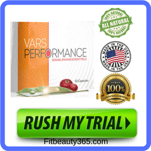 Vars Performance Male Enhancement | Reviews Updated May 2018
