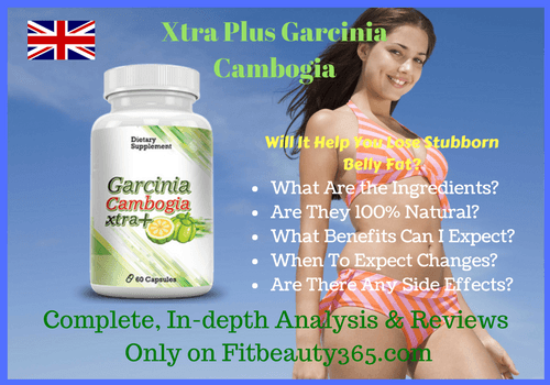 Xtra Plus Garcinia Cambogia - UK- Weight Loss - Free Trial -Fitbeauty365.com