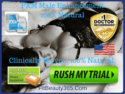 PXM Male Enhancement - Reviews - Free Trial- Fitbeauty365.com