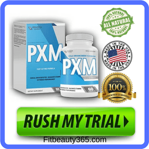 PXM Male Enhancement | Reviews Updated March 2018