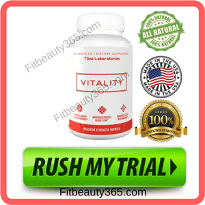 Vitality Male Enhancement- Reviews - Free Trial- Fitbeauty365.com