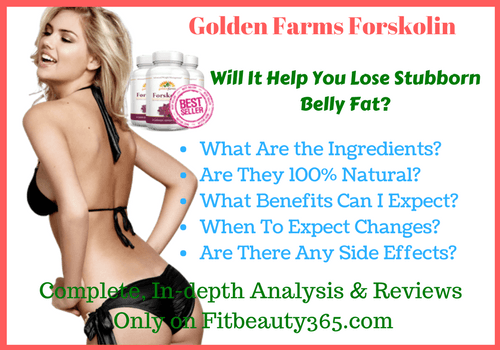 Golden Farms Forskolin - Reviews - Fitbeauty365.com