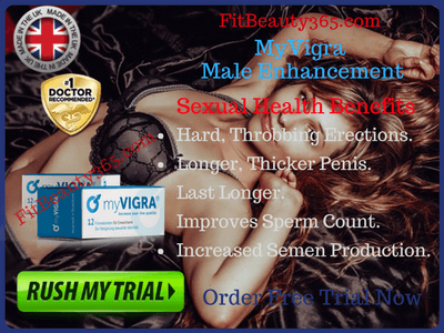 MyVigra Male Enhancement - Reviews - UK- Fitbeauty365.com
