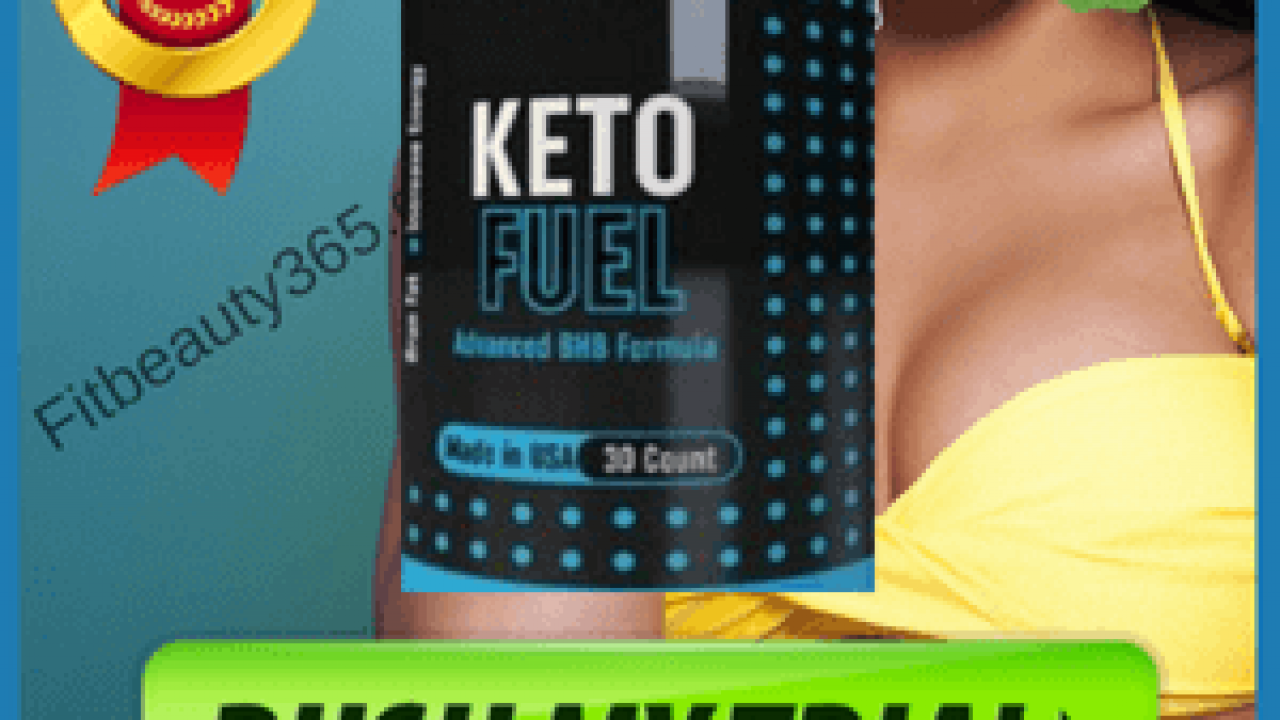 Keto Fuel Diet Reviews By Expert On Weight Loss Pills