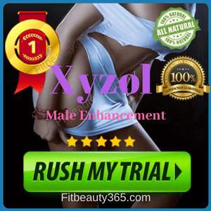 Xyzol Male Enhancement   Reviews Updated May 2018