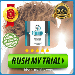 Praltrix Male Enhancement - Review - Fitbeauty365