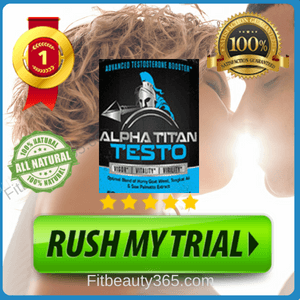 Alpha Titan Testo | Reviews By Expert On Testosterone Booster Pills