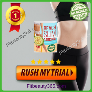 Beach Slim Garcinia Cambogia | Reviews By Expert On Weight Loss Pills