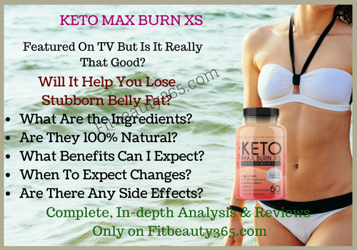 Keto Max Burn XS - Review - Fitbeauty365.com