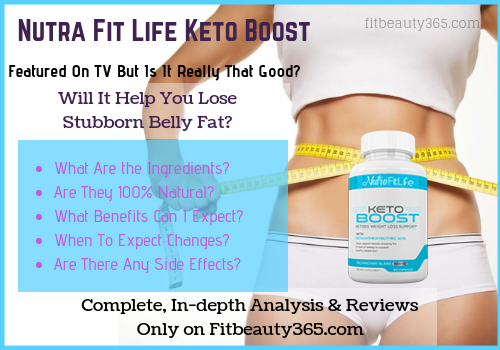Nutra Fit Life Keto Boost - Review - Fitbeauty365.com