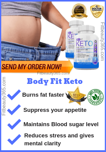 Body Fit Keto -Reviews - Fitbeauty365.com