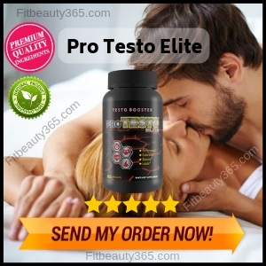 Pro Testo Elite -Reviews- Fitbeauty365.com (1)