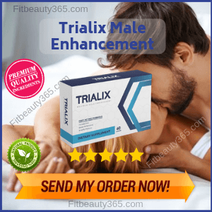 Trialix Male Enhancement | Reviews by Expert On Male Enhancement Pills